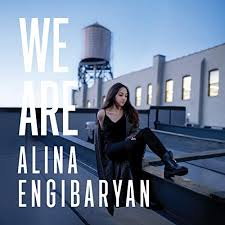Alina Engibaryan - We Are