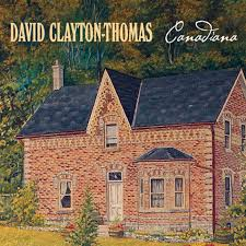 David Clayton-Thomas - Canadiana
