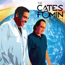 Demo Cates and Stan Foman - The Cates Foman Project