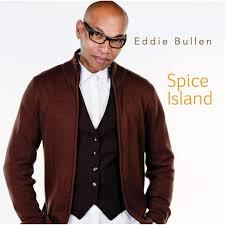Eddie Bullen – Spice Island