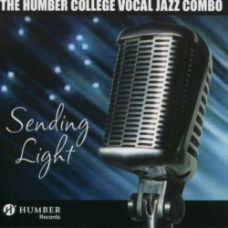 Humber College Vocal Jazz Combo - Sending Light