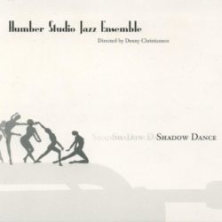 Humber Studio Jazz Ensemble - Shadow Dance