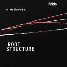 Mike Downes Quartet - Root Structure