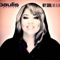 Paulis Sanchez – My Soul Mi Alma