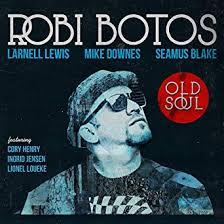 Robi Botos - Old Soul
