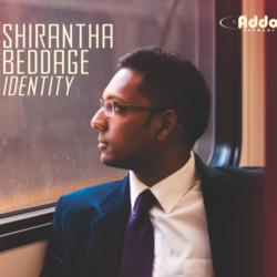 Shirantha Beddage – Identity