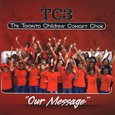 Toronto Children's Concert Choir – Our Message